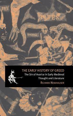 The Early History of Greed