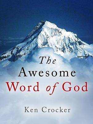 The Awesome Word of God