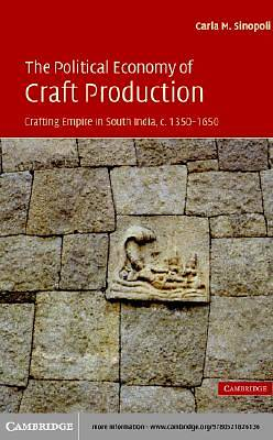 The Political Economy of Craft Production [Adobe Ebook]