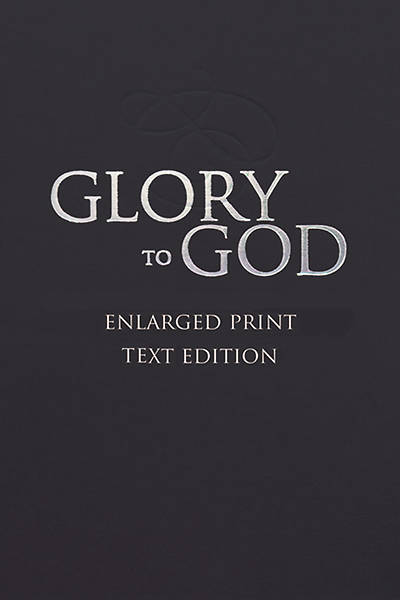 Glory to God (Large Print, Text-Only Edition)