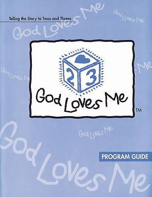 God Loves Me Program Guide