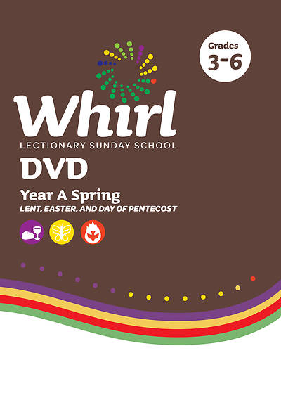 Whirl Lectionary Grades 3-6 DVD Spring Year A