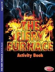 The Fiery Furnace Activity Book