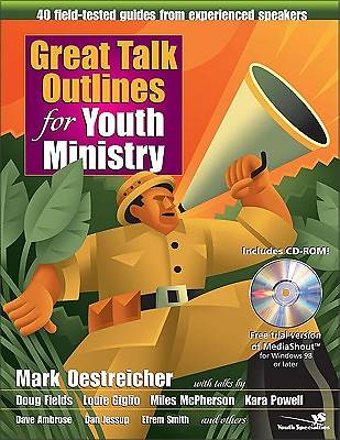 Great Talk Outlines for Youth Ministry Volume 1