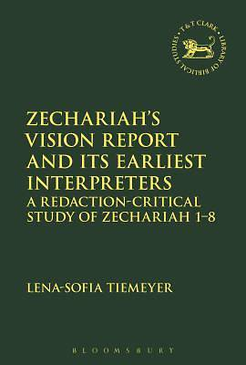 Zechariah S Vision Report and Its Earliest Interpreters