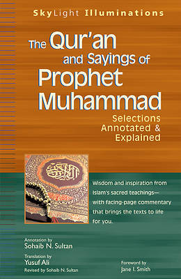 The Quran and Sayings of Prophet Muhammad