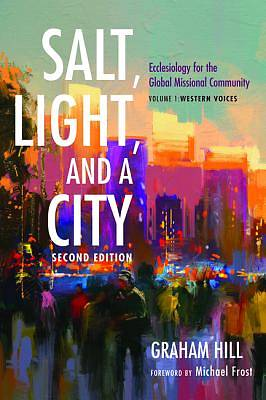 Salt, Light, and a City, Second Edition