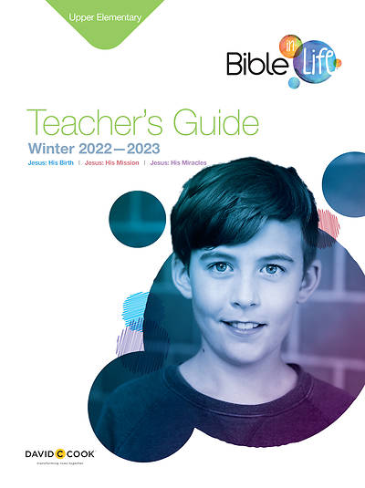 Bible-in-Life Upper Elementary Teachers Guide Winter 2014-15