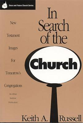 In Search of the Church