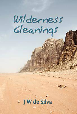Wilderness Gleanings
