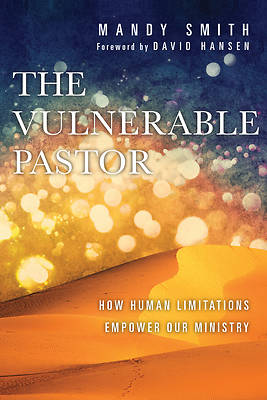 The Vulnerable Pastor