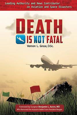 Death Is Not Fatal