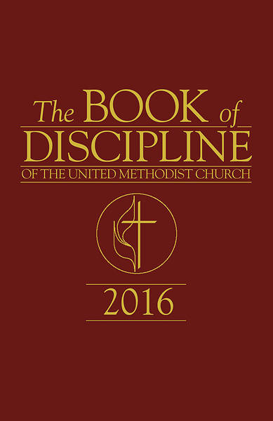 The Book of Discipline of The United Methodist Church 2016 - Download