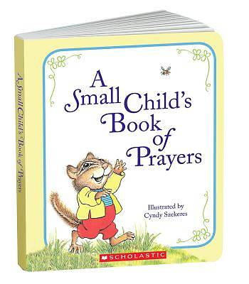 A Small Childs Book of Prayers