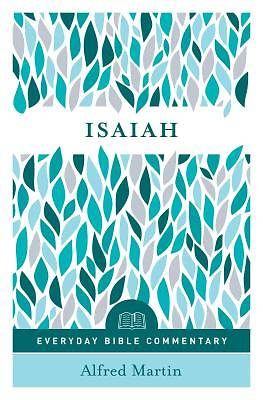 Isaiah (Everyday Bible Commentary Series)