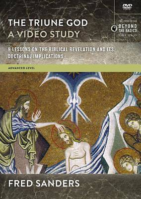 The Triune God, a Video Study
