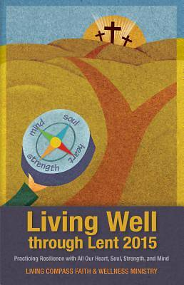 Living Well through Lent 2015 [ePub Ebook]