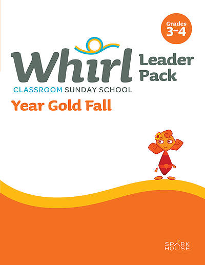 Whirl Classroom Grades 3-4 Leader Guide Fall Year Gold