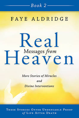 Real Messages from Heaven Book 2