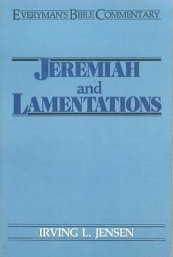 Jeremiah & Lamentations- Everymans Bible Commentary