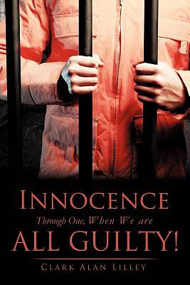Innocence Through One, When We Are All Guilty!