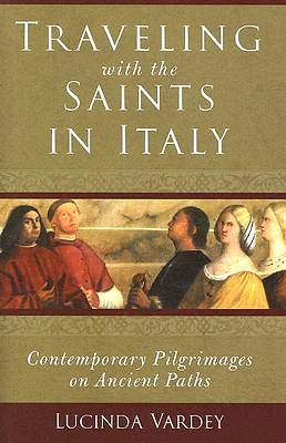 Traveling with the Saints in Italy