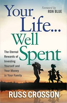 Your Life...Well Spent [ePub Ebook]