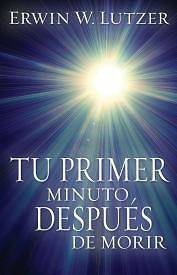 Tu Primer Minuto, Despues de Morir = One Minute, After You Die