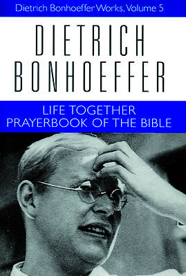 Life Together and Prayerbook of the Bible [Adobe Ebook]
