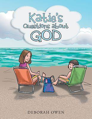 Katies Questions about God