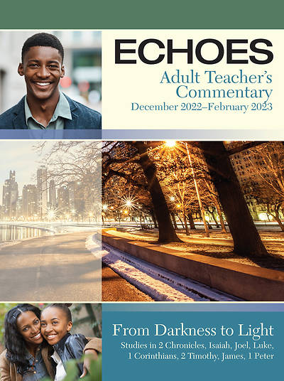 Echoes Adult Comprehensive Teachers Commentary Winter 2014-15