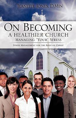 On Becoming a Healthier Church