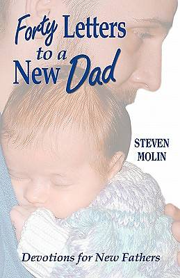 Forty Letters to a New Dad