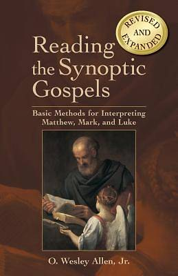 Reading the Synoptic Gospels (Revised and Expanded) [ePub Ebook]