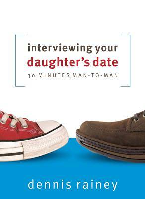 Interviewing Your Daughters Date