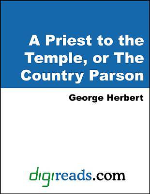 A Priest to the Temple, or The Country Parson [Adobe Ebook]