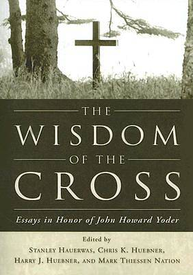The Wisdom of the Cross