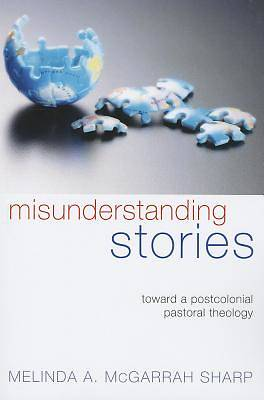 Misunderstanding Stories [ePub Ebook]