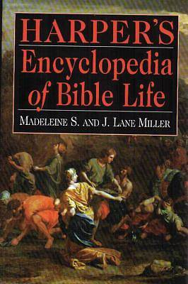 Harpers Encyclopedia of Bible Life