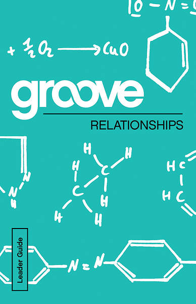 Groove: Relationships Leader Guide PDF Download