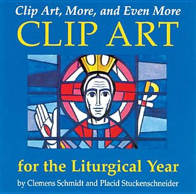 Clip Art, More, and Even More Clip Art for the Liturgical Year