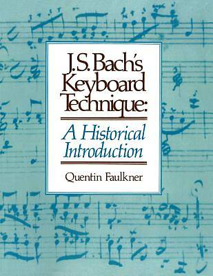 J.S. Bachs Keyboard Technique