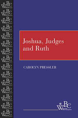 Westminster Bible Companion - Joshua, Judges, and Ruth