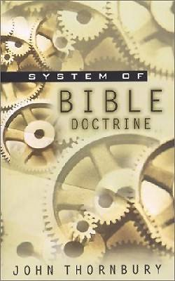 A System of Bible Doctrine