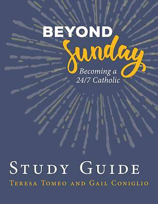 Beyond Sunday Study Guide