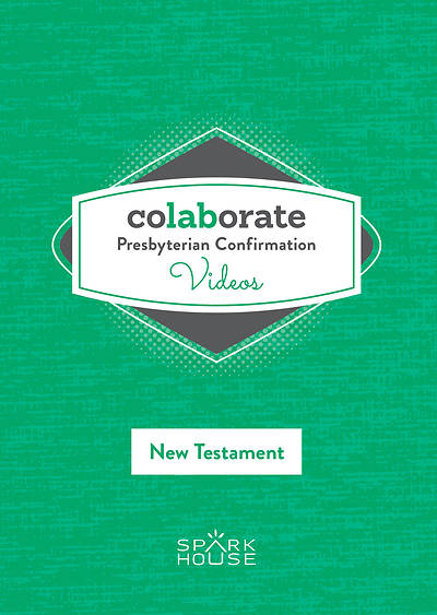 Colaborate: Presbyterian Confirmation DVD NT