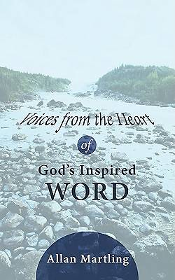 Voices from the Heart of Gods Inspired Word