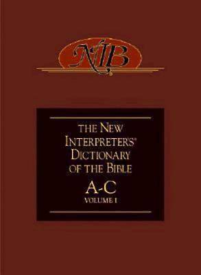 New Interpreters Dictionary of the Bible Volume 1 - NIDB