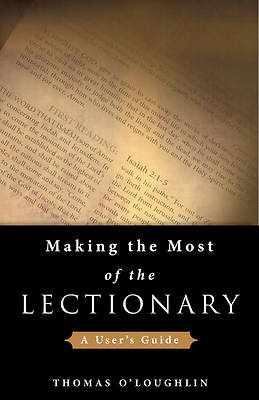Making the Most of the Lectionary
