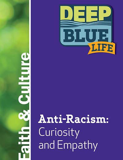 Deep Blue Life: Anti-Racism: Curiosity and Empathy Word Download